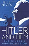 Hitler and Film: The Führer's Hidden Passion