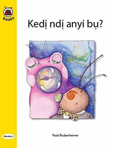 BB Books 1.01 Kedị ndị anyi bụ? (Igbo) (English Edition)