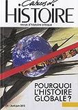 Cahiers d'Histoire, N° 121, avril-juin 2013 - Pourquoi l'histoire globale ?