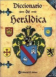 Diccionario de Heraldica (Spanish Edition) by Jacques-A Schnieper Campos (2001-01-03)