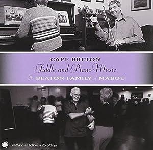 Cape Breton Fiddle & Piano Music - The Beaton Family