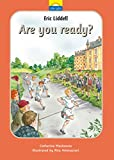 Eric Liddell: Are you ready? (Little Lights)
