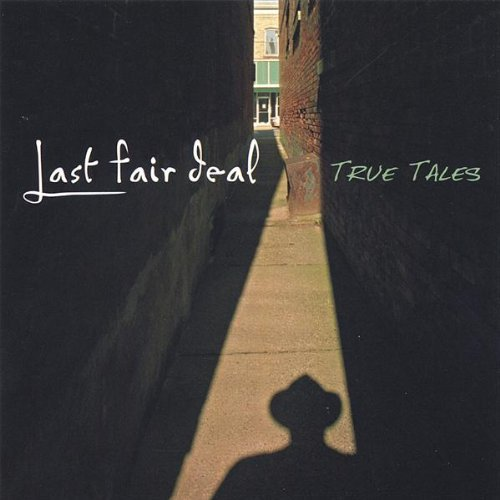 True Tales by Last Fair Deal (2005-10-24)