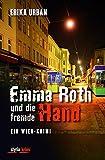 Image of Emma Roth und die fremde Hand: Ein Wien-Krimi