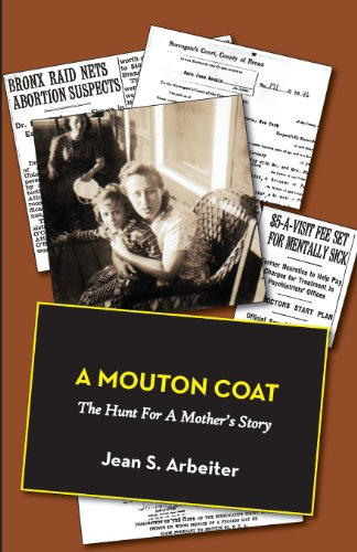 A Mouton Coat: The Hunt for a Mother's Story Hunt Coat