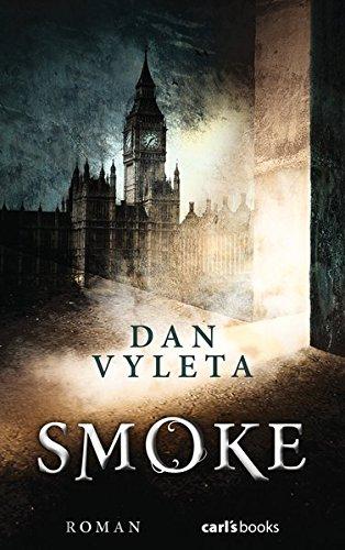 Dan Vyleta: Smoke