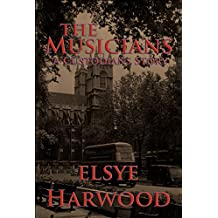 The Musicians: A Custodians Story (The Custodians)