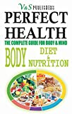 PERFECT HEALTH - BODY DIET & NUTRITION