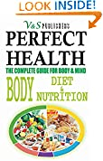 #5: PERFECT HEALTH - BODY DIET & NUTRITION