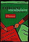 Exercices De Vocabulaire En Contexte: Level 2 Intermediate (Education)
