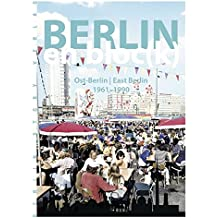 Berlin en bloc(k) – Ost-Berlin 1961-1990