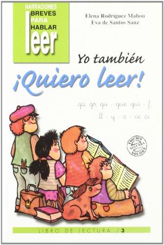 Yo tambien quiero leer. 3 (Programas Intervencion Educati) por Eva De Santos