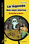 La légende des sept pierres : Un fantôme en Artois par Kemp
