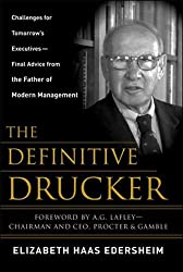The Definitive Drucker: Challenges for Tomorrow's Executives -- Final Advice from the Father of Modern Management (Business Books)