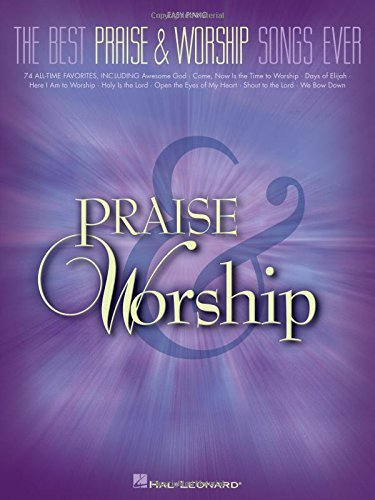 The Best Praise and Worship Songs Ever (Easy Piano) (2006-08-01)