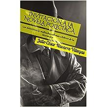 Invitación a la novela policíaca: Los detectives (y malhechores) más célebres de la literatura (Tesoros del bibliófilo nº 1)