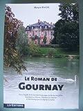LE ROMAN DE GOURNAY SUR MARNE