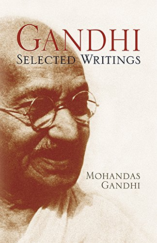 Gandhi: Selected Writings por Mohandas Gandhi