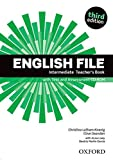 English File third edition: English File Intermediate Teacher's Book &test CD Pack 3rd Edition - 9780194597173