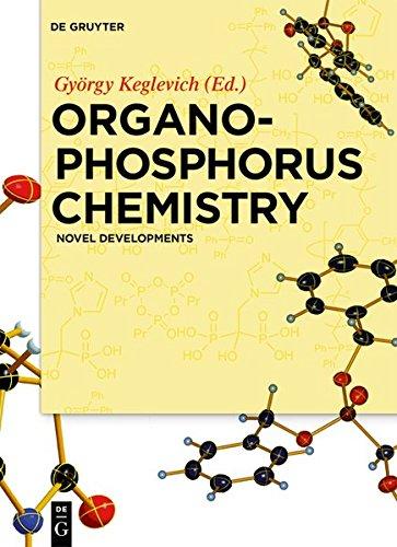 Organophosphorus Chemistry: Novel Developments (Tamara Grün)