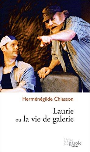 Lire un Laurie ou la vie de galerie pdf, epub