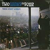 Songtexte von Two Banks of Four - Three Street Worlds