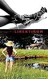 Libertinum (French Edition)
