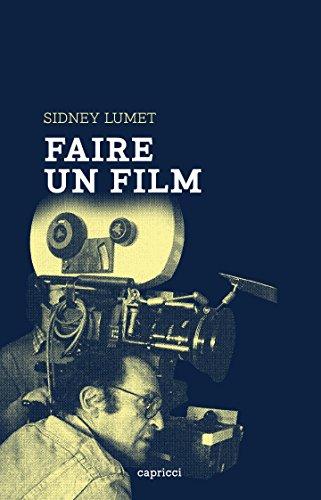 Faire un film (La Première collection)