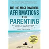 Affirmation   The 100 Most Powerful Affirmations for Parenting   2 Amazing Affirmative Bonus Books Included for Kids & Autism: Establish Inner ... Lasting The Potential Of Your Children