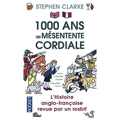 1000 ans de mésentente cordiale
