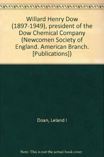 willard-henry-dow-1897-1949-president-of-the-dow-chemical-company