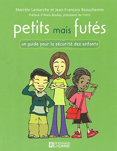 PETITS MAIS FUTES par MARCELE LAMARCHE, JEAN-FRANCOIS BEAUCHEMIN