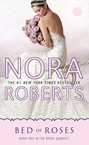Bed Of Roses (Bride Quartet) por Nora Roberts