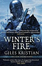 Winter's Fire: (The Rise of Sigurd 2) by Giles Kristian (2016-12-01)