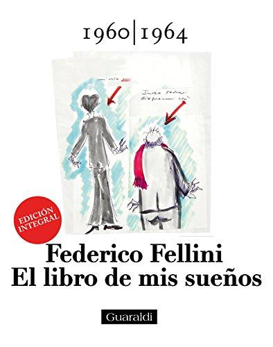 El libro de mis sueños - 1960|1964 - Volumen Primero: EDICIÓN INTEGRAL