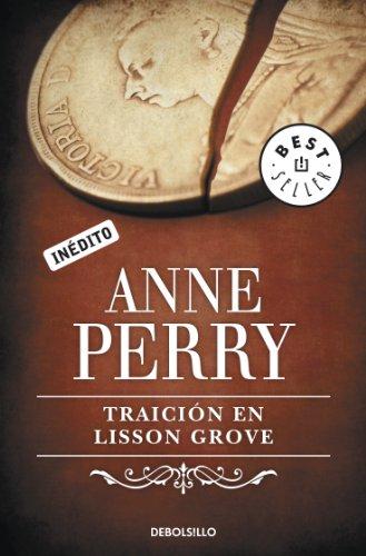 Traición en Lisson Grove (Inspector Thomas Pitt 26) par Anne Perry