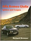 Alfa Romeo Giulia Spiders and Coupes  (Marques & Models)