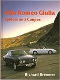 Alfa Romeo Giulia Spiders and Coupes  (Marques & Models)