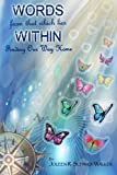Words from that Which Lies Within: Finding Our Way Home (Series 2)