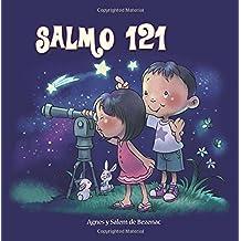 Salmo 121: Dios cuida por nosotros: Volume 4 (Capítulos de la Biblia para niños)