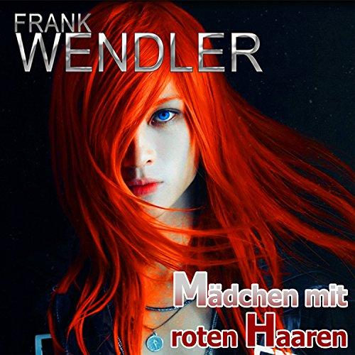 Frank Wendler - Mädchen mit roten Haaren