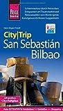 Reise Know-How CityTrip San Sebastián und Bilbao: Reiseführer mit Faltplan und kostenloser Web-App