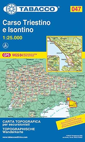Carso Triestino 047 GPS Isontino por Tabacco Casa Editrice