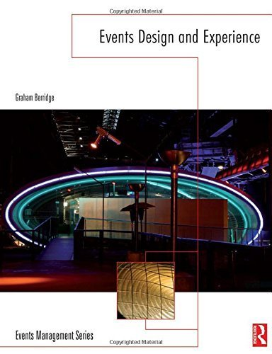 Events Design and Experience (Events Management) 1st edition by Berridge, Graham (2007) Paperback