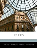 Le Cid - Nabu Press - 12/02/2010