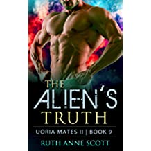 The Alien's Truth (Uoria Mates II Book 9) (English Edition)