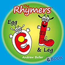 CHILDREN'S RHYMING ALPHABET BOOKS - The Rhymers: Egg & Leg