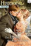 Der Duke, der mich erlöste (Historical MyLady 575)