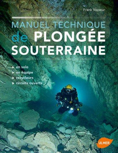 Descargar Libro Manuel technique de plongée souterraine de Frank Vasseur