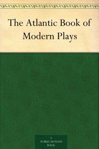 The Atlantic Book of Modern Plays